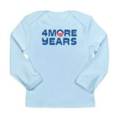 4 More Years Long Sleeve Infant T-Shirt
