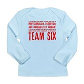Team Six Quote Long Sleeve Infant T-Shirt