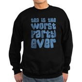Worst Party Ever Sweatshirt (dark)