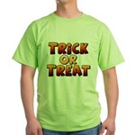 Trick or Treat Green T-Shirt