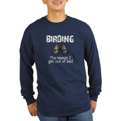 Birding: the reason I get out Long Sleeve Dark T-S
