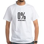 0% Available White T-Shirt