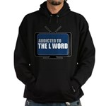 Addicted to The L Word Dark Hoodie (dark)