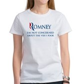 Anti-Romney: Very Poor Women's T-Shirt
