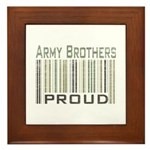 Military Army Brothers Proud Framed Tile