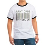 Military Army Dads Proud Ringer T