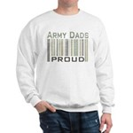 Military Army Dads Proud Sweatshirt