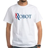 Anti-Romney ROBOT White T-Shirt