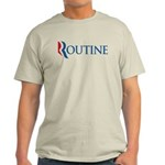 This anti-Romney design is a spoof of the Mitt Romney 2012 campaign logo. Instead of the candidate's name, we have the word Routine. Just another routine GOP candidate with no ideas to help Americans.