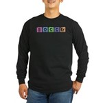 Soccer made of Elements Colors Long Sleeve Dark T-Shirt
