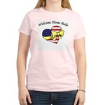 Welcome Home Babe Patriotic Women's Light T-Shirt
