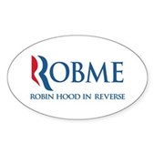 Anti-Romney Rob Me Robin Hood Sticker (Oval)