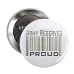 Military Army Reserves Proud Button