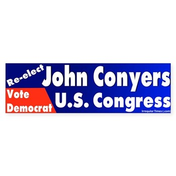 Re-Elect John Conyers Vote Democrat for Congress bumper sticker