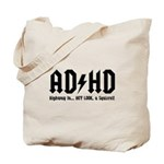 AD/HD Look a Squirrel Tote Bag