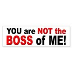 Not the Boss of Me Sticker (Bumper)