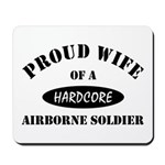 Proud Wife Airborne Soldier Mousepad