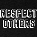 Respect Others T-Shirt