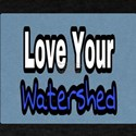 Love Your Watershed T-Shirt