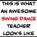 awesome swing dance teacher T-Shirt