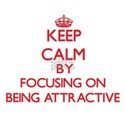 Being Attractive T-Shirt