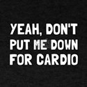 Down For Cardio T-Shirt