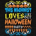 This Machinist Loves 31st Oct Halloween Pa T-Shirt