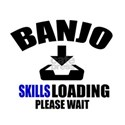Banjo Skills Loading Please Wait White T-Shirt