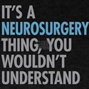 Neurosurgery Thing T-Shirt