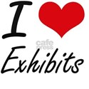 I love EXHIBITS T-Shirt