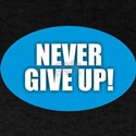 Never Give Up - Blue T-Shirt