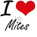 I love Mites Artistic Design T-Shirt