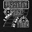 Warning I May Snap At Any Time T Shirt T-Shirt