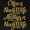 Once A Navy Wife T-Shirt