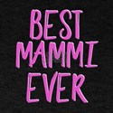 Best mammi ever grandmother T-Shirt