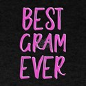 Best gram ever grandmother T-Shirt