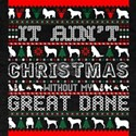 It Aint Christmas Without My Great Dane T-Shirt