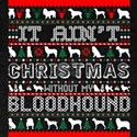 It Aint Christmas Without My Bloodhound T-Shirt