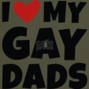 I Love My Gay Dads T-Shirt