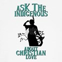 Ask the indigenous about Christian love Baseball J