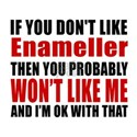 You Do Not Like Enameller White T-Shirt