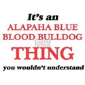 It's an Alapaha Blue Blood Bulldog thi T-Shirt