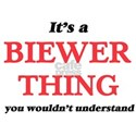 It's a Biewer thing, you wouldn't T-Shirt