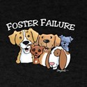 Dog Foster Failure (White text on dark apparel) T-