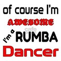 I am a Rumba dancer Shirt