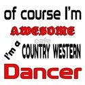 I am a Country Western danc Shirt