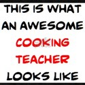 awesome cooking teacher T-Shirt
