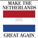 Make The Netherlands Great Again T-Shirt