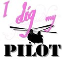 I Dig My Chinook Pilot Women's T-Shirt