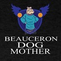 Beauceron Dog Mother T-Shirt
